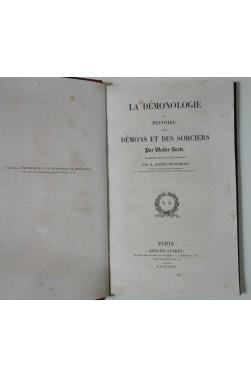 Walter SCOTT. La démonologie ou histoire des démons et des sorciers - 1832
