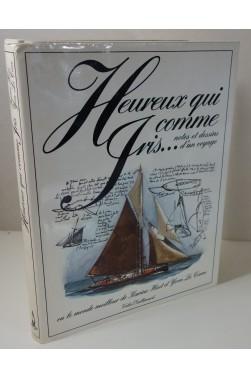 Heureux qui comme Iris - Notes et Dessins d'un voyage - Dédicacé par Karine Houet