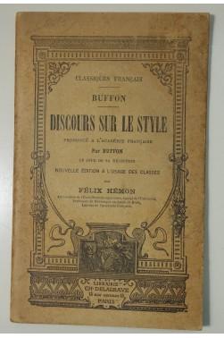 Buffon. Discours sur le style - Librairie Delagrave, 1894, papier vergé