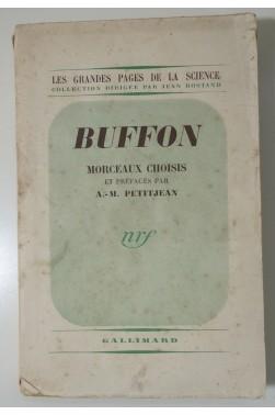 BUFFON - Morceaux choisis par Petitjean. Gallimard - nrf, 1939