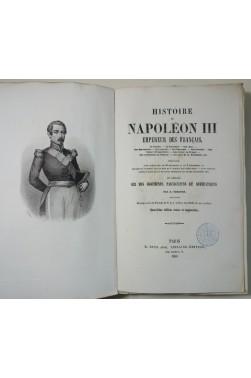 RENAULT. Histoire de Napoléon III - Empereur des français. Ruel éditeur, 1853 RARE