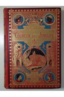 JACOLLIOT. Le coureur des jungles - Cartonnage illustré, gravures de Castelli, RARE