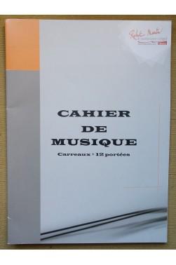 Cahier de Musique - Petits carreaux + pages de 12 portées - Neuf -