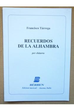 Recuerdos de la Alhambra, per Chitarra (guitare) - Francisco Tarrega, Miguel Abloniz - Ed. Berben -