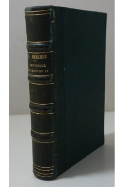 Prosper MÉRIMÉE. Charles IX - Double méprise - La Guzla. 1è édition Charpentier, 1842