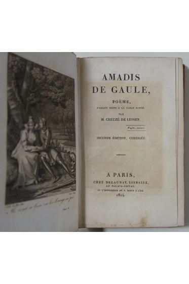 Creuzé De Lesser. AMADIS DE GAULE - poème faisant suite à la Table Ronde - Delaunay, 1814