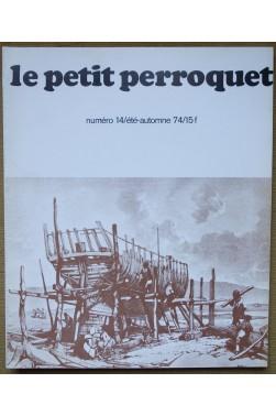 """Revue """"Le petit perroquet"""" n°14 - Eté-Automne 74 - Illustré - TBE - Revue sur la Marine -"""