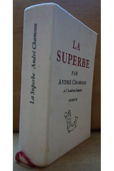 La Superbe Andre Chamson Roman Cercle Du Nouveau Livre Eo 1967
