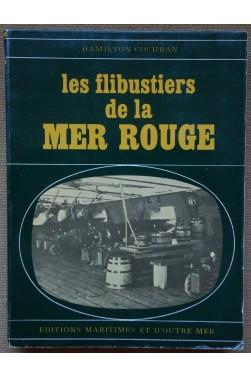 Les flibustiers de la Mer Rouge - Hamilton Cochran - Ed. Maritimes et d'Outre-Mer, 1966, illustré -