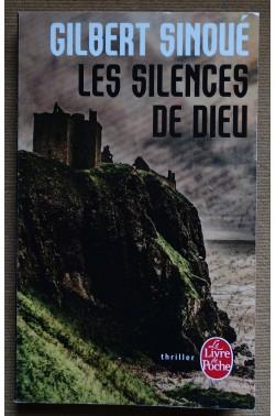 Les silence de Dieu - G. Sinoué - Livre de Poche - 2015 -