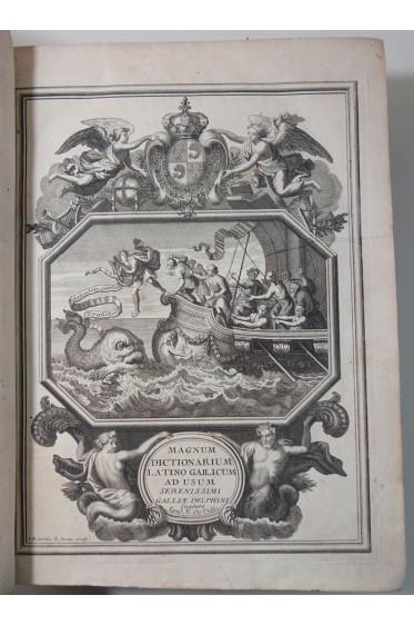 DANETIUS. Magnum Dictionarium Latinum et Gallicum - 1708, Deville, Dictionnaire Latin-français