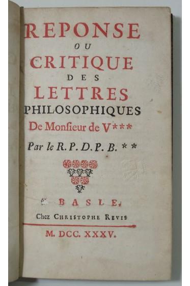 Réponse Ou critique des Lettres philosophiques de M. de V*** [ Voltaire ]