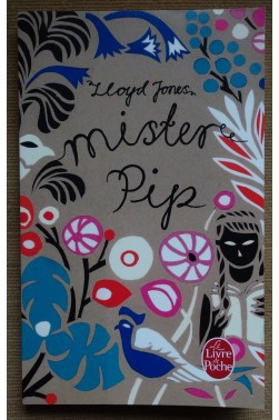 Mister Pip - Lloyd Jones - Ed. Ldpoche, 2011 - TBE -