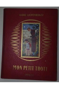 Mon petit trott - Illustrations de L. Le Vavasseur.- Ed. Gedalge, 1954