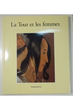 Claude Pretty. La Tour et les femmes - Flammarion, belles reproductions en couleur
