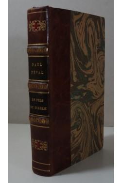 Paul FEVAL. Le fils du diable - 1ère série seule. Michel Lévy ,1861, belle Reliure