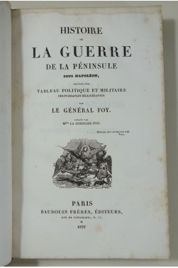 Général FOY. Histoire de la guerre de la péninsule sous Napoléon - 2/4, 1827, EO
