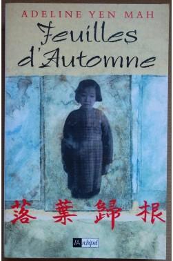 Feuilles d'Automne - Adeline Yen Mah - L'archipel, 2000 -