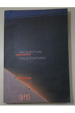 ARCHITECTURE LIEU D'ECRITURE [Reliure inconnue]