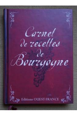 Carnet de recettes de Bourgogne - G. Curie-Fromageot - Relié, 2010 - TBE -