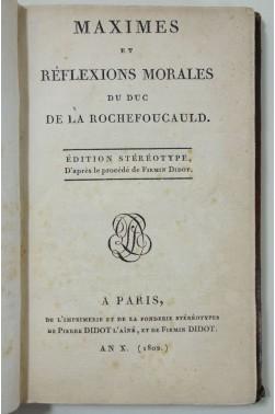 Maximes et réflexions morales de La Rochefoucauld.1802 - An X - Didot Ed. stéréotype