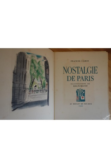 Nostalgie de paris. illustrations de Dignimont. AVEC SUITE