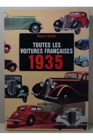 René BELLU. Toutes les voitures françaises 1935 et leurs rivales - 1984, EO, Delville éditeur