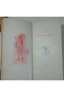 LOUYS. Aphrodite, illustré par A. CALBET, 1900 + Scènes de courtisanes, 1902 - BOREL