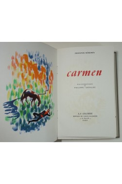CARMEN. Illustrations en couleurs de Philippe-Lavallée - vélin de Rives, 1944
