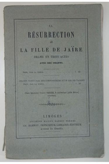 La résurrection de la fille de JAIRE. Drame en 3 actes. BARBOU éditeur, très RARE