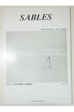 Anne-Marie JEANJEAN. SABLES - photographies de A.-L. GUEITE. Textuerre, 1983