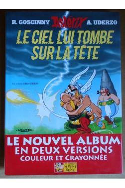 Astérix - Le ciel lui tombe sur la tête - Versions couleur et crayonnée, numéroté - Ed. Albert René, 2002 -