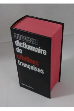 Nouveau dictionnaire de citations francaises. Hachette - TCHOU - Les usuels, 1607 pages, 1972
