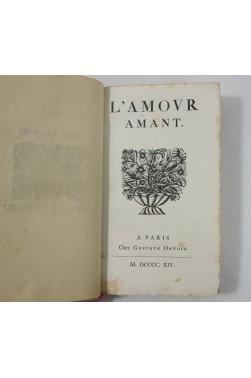 RELIURE vélin signée CANAPE - L'Amour Amant. Davois, réimpression sur vergé, 1914