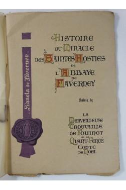 Histoire du Miracle des Saintes Hosties de l'Abbaye de Faverney - illustré