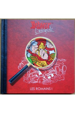 Les romains I - Astérix, L'intégrale - Ed Albert René/France Loisirs - 2011 -