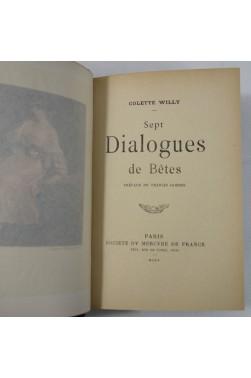 EO COLETTE Willy. Sept dialogues de bêtes - sur vergé - Portrait - RELIURE - Mercure, 1905