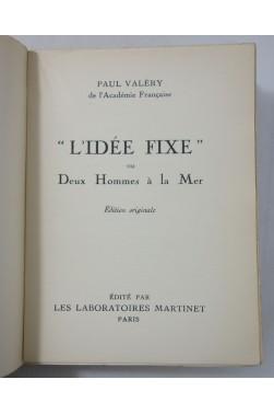 EO Paul VALERY. L'idée fixe ou Deux Hommes à la Mer. 1932, Laboratoire Martinet