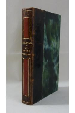 [ BELLE RELIURE ] Félicien CHAMPSAUR. Le baiser du soleil - 1926, Ferenczi, RARE, EO
