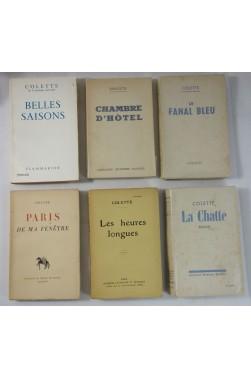 COLETTE x6. 1ères éditions : Heures longues 1917 - Belles saisons - Paris de ma fenêtre...