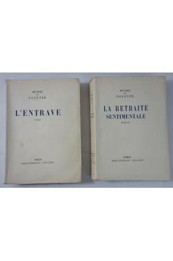 COLETTE. La Retraite sentimentale + l'Entrave - numérotés sur vélin pur chiffon, GRASSET 1929