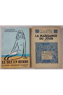 COLETTE. 2 livres modernes illustrés, La naissance du jour, sur Alfa, 1931 + Le blé en herbe