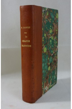 [ BELLE RELIURE ] Georges OHNET. Les batailles de la vie - La grande marnière. 1885