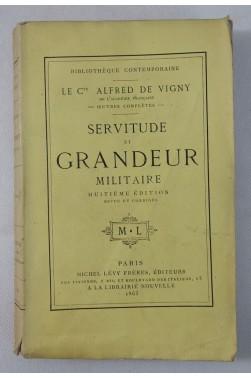 Alfred De VIGNY. Servitude et grandeur militaires - 1863 - Michel Lévy, 8ème édition