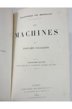 COLLIGNON. Les Machines - 87 gravures. Bibliothèque des Merveilles, Hachette, 1882 - RELIURE