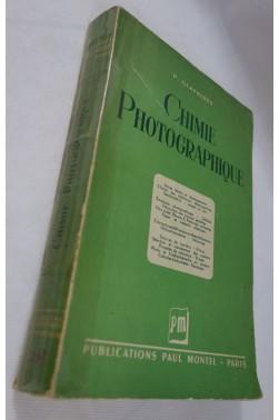 Pierre GLAFKIDES. Chimie photographique - 1949, RARE, édition originale, MONTEL