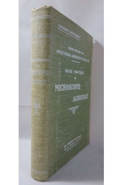 DAUFRESNE. Applications agricoles du microscope : Guide pratique de microscopie agricole. RARE