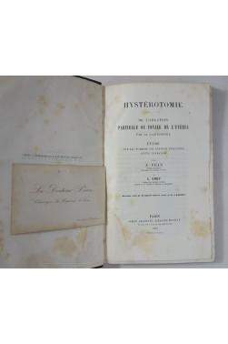 PEAN. HYSTEROTOMIE - Ablation de l'utérus par la Gastrotomie. 1873, planches et gravures. RARISSIME + EAS