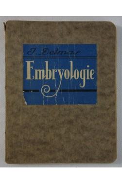 J. DELMAS - EMBRYOLOGIE - figures, 1929, Les Petits Précis - MALOINE