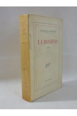 Jacques de LACRETELLE. La bonifas - nrf Gallimard, 1947